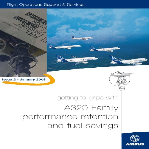 A320 FAMILY PERFORMANCE RETENTION AND FUEL SAVING