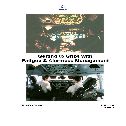 FATIGUE AND ALERTNESS MANAGEMENT